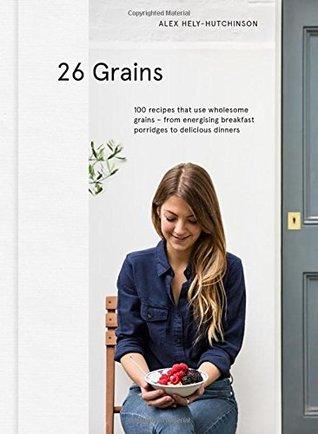 [PDF] [EPUB] 26 Grains Download by Alex Hely-Hutchinson