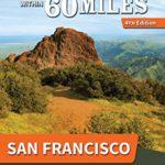 [PDF] [EPUB] 60 Hikes Within 60 Miles: San Francisco: Including North Bay, East Bay, Peninsula, and South Bay Download
