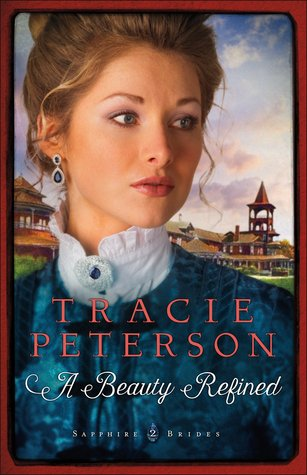 [PDF] [EPUB] A Beauty Refined (Sapphire Brides, #2) Download by Tracie Peterson