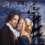 [PDF] [EPUB] A British Heiress in America (Revolutionary Women Book 1) Download