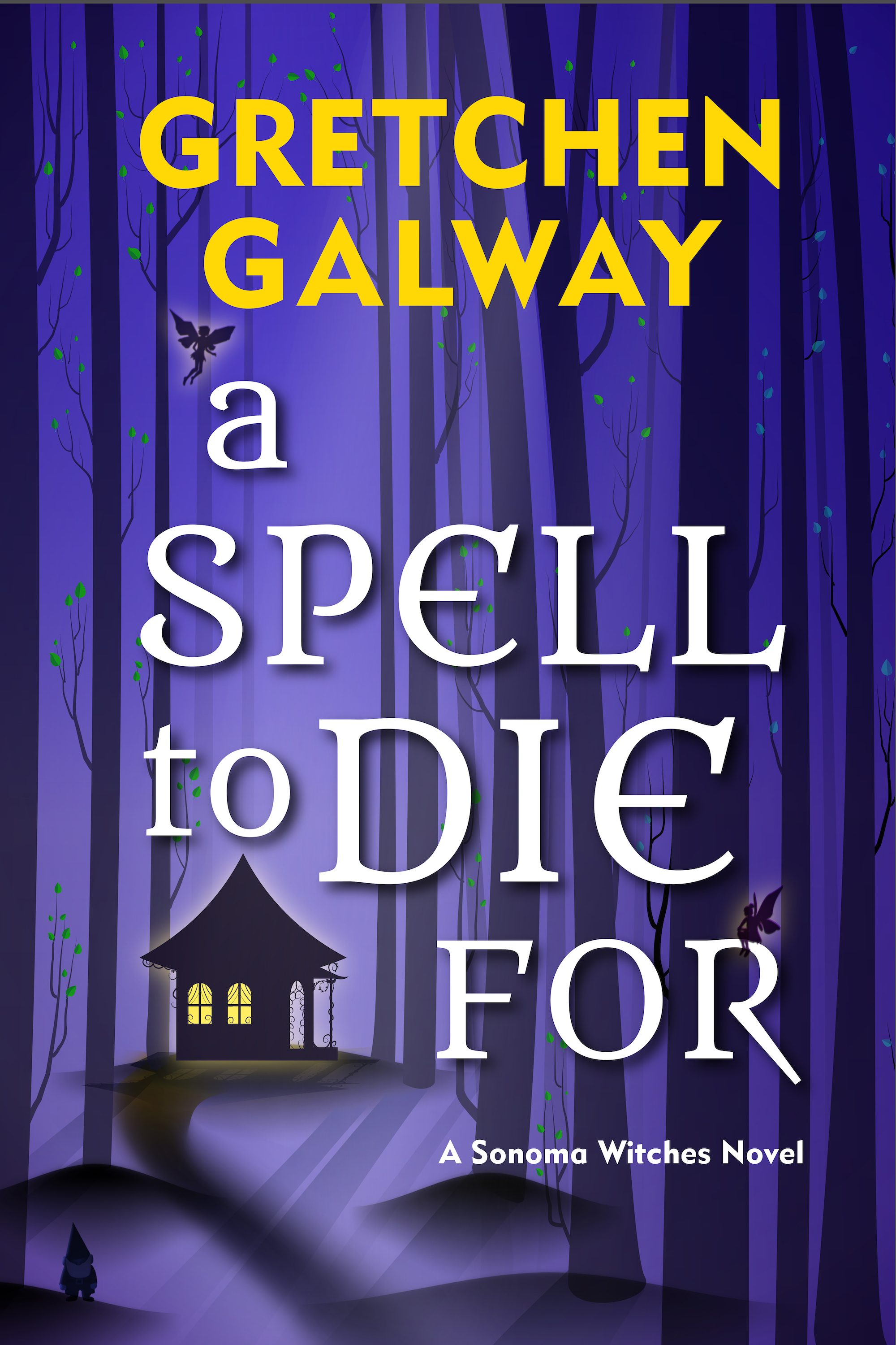[PDF] [EPUB] A Spell to Die For (Sonoma Witches, #3) Download by Gretchen Galway
