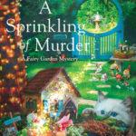 [PDF] [EPUB] A Sprinkling of Murder (A Fairy Garden Mystery #1) Download