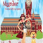 [PDF] [EPUB] A Timely Murder: Psychic Sleuths and Talking Dogs (A Jaz and Luffy Cozy Mystery Book 2) Download