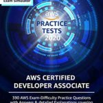 [PDF] [EPUB] AWS Certified Developer Associate Practice Tests [2020]: 390 AWS Practice Exam Questions with Answers and detailed Explanations Download