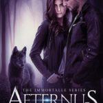 [PDF] [EPUB] Aeternus, The Immortalle Series Book One Download