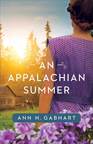 [PDF] [EPUB] An Appalachian Summer Download by Ann H. Gabhart