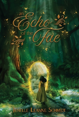 [PDF] [EPUB] An Echo of the Fae Download by Jenelle Leanne Schmidt