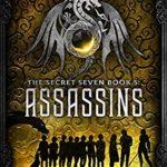 [PDF] [EPUB] Assassins (The Secret Seven, #5) Download
