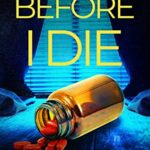 [PDF] [EPUB] Before I Die: A psychological thriller full of twists and turns Download