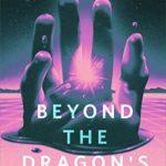 [PDF] [EPUB] Beyond the Dragon's Gate Download