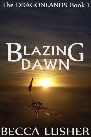 [PDF] [EPUB] Blazing Dawn (Dragonlands #1) Download by Becca Lusher