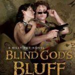 [PDF] [EPUB] Blind God's Bluff: A Billy Fox Novel Download