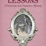 [PDF] [EPUB] Bloody Lessons (A Victorian San Francisco Mystery #3) Download