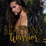 [PDF] [EPUB] Braxton's Warrior (Ravenwood Panthers Book 1) Download