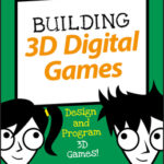 [PDF] [EPUB] Building 3D Digital Games: Design and Program 3D Games Download