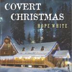 [PDF] [EPUB] Covert Christmas (Echo Mountain #2) Download