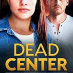 [PDF] [EPUB] Dead Center (Truth Seekers #5) Download