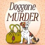 [PDF] [EPUB] Doggone Murder (A Sissy and Miss Boo Mystery Book 1) Download