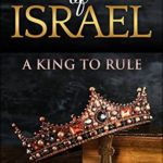 [PDF] [EPUB] Empire of Israel: A King to Rule Download