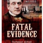 [PDF] [EPUB] Fatal Evidence: Professor Alfred Swaine Taylor and the Dawn of Forensic Science Download