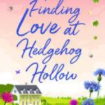 [PDF] [EPUB] Finding Love at Hedgehog Hollow Download