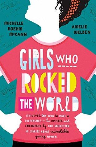 [PDF] [EPUB] Girls Who Rocked The World Download by Michelle Roehm McCann