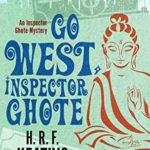 [PDF] [EPUB] Go West, Inspector Ghote (An Inspector Ghote Mystery) Download