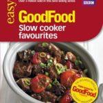 [PDF] [EPUB] Good Food: Slow Cooker Favourites: Triple-tested Recipes (Good Food 101) Download