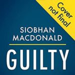 [PDF] [EPUB] Guilty by Siobhán MacDonald Download