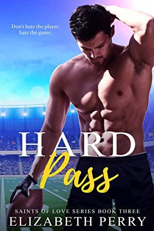 [PDF] [EPUB] Hard Pass (Saints of Love Book 3) Download by Elizabeth Perry