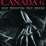 [PDF] [EPUB] Haunted Canada 6: More Terrifying True Stories Download