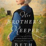 [PDF] [EPUB] Her Brother's Keeper (Amish Secrets, #1) Download