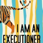 [PDF] [EPUB] I Am an Executioner: Love Stories Download