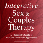 [PDF] [EPUB] Integrative Sex and Couples Therapy: A Therapist's Guide to New and Innovative Approaches Download