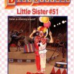 [PDF] [EPUB] Karen's Big Top (Baby-Sitters Little Sister, #51) Download