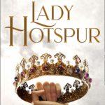 [PDF] [EPUB] Lady Hotspur Download