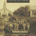 [PDF] [EPUB] Lafourche Parish (Images of America: Louisiana) Download