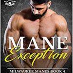 [PDF] [EPUB] Mane Exception (Milwaukee Manes #4) Download