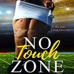 [PDF] [EPUB] No Touch Zone Download