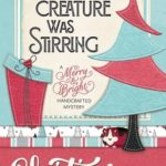[PDF] [EPUB] Not A Creature Was Stirring (A Merry and Bright Handcrafted Mystery #1) Download