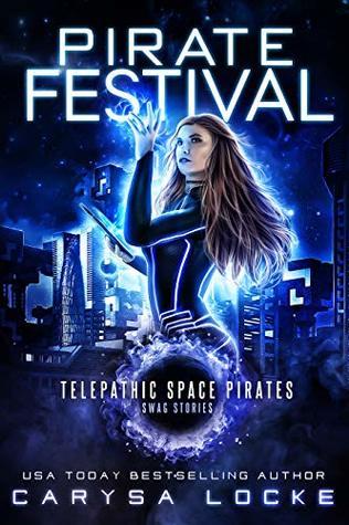 [PDF] [EPUB] Pirate Festival (Swag Stories #1) Download by Carysa Locke