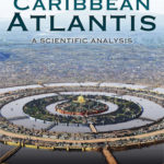 [PDF] [EPUB] Plato's Caribbean Atlantis: A Scientific Analysis Download