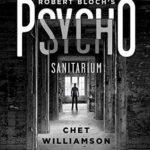 [PDF] [EPUB] Psycho: Sanitarium: The Authorised Sequel to Robert Bloch's Psycho Download