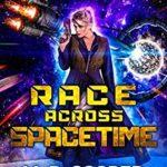 [PDF] [EPUB] Race Across Spacetime (Aeon 14: The Orion War #11) Download