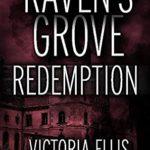 [PDF] [EPUB] Raven's Grove: Redemption (Left for Dead) Download