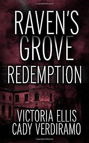 [PDF] [EPUB] Raven's Grove: Redemption (Left for Dead) Download by Victoria Ellis