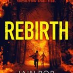[PDF] [EPUB] Rebirth: An Apocalyptic Horror Novel (Hell on Earth Book 6) Download