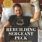[PDF] [EPUB] Rebuilding Sergeant Peck: How I Put Body and Soul Back Together After Afghanistan Download