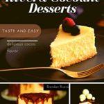 [PDF] [EPUB] Rivera Coconut Desserts: tasty and easy delicious cocoa flavor (Brendan River) Download