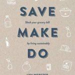 [PDF] [EPUB] Save Make Do Download
